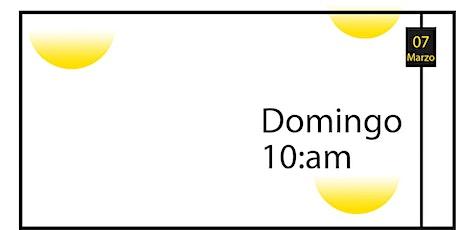 Servicio Familiar | Domingo Marzo 07, 2021 tickets