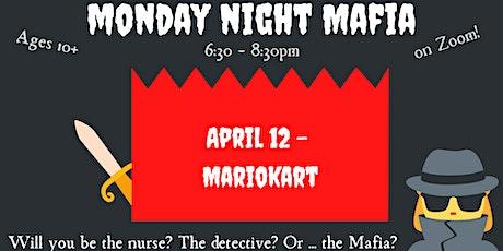 Monday Night Mafia: Mario Kart Edition tickets