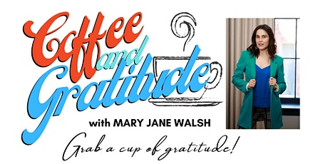 Coffee and Gratitude tickets
