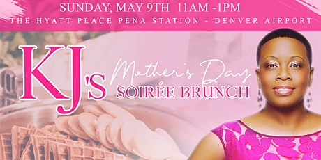 KJ's Mother's Day Soiree Brunch tickets