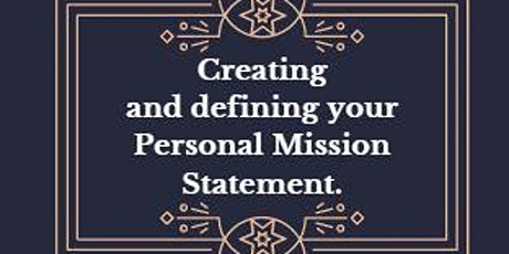 Creating and defining your personal Mission. tickets