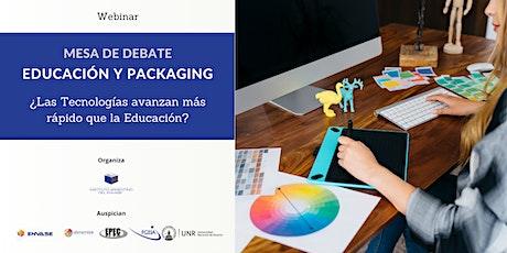Eduación y Packaging. ¿Las tecnologías avanzan más rápido que la educación? entradas