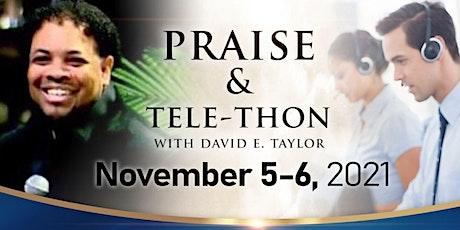 Online Praise & Tele-Thon tickets