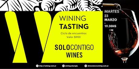 Wining Tasting #SoloContigo entradas