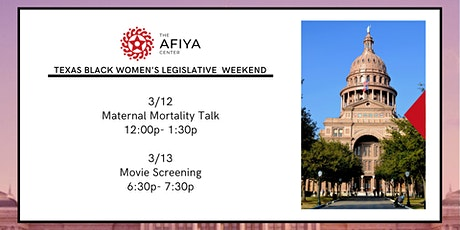Texas Black Women's Legislative Weekend Maternal Mortality Talk tickets