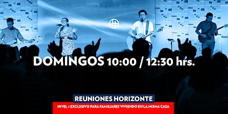 Reunión Horizonte - Domingo 10:00 hrs. boletos