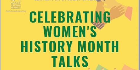 Celebrating Women's History Month Talks tickets