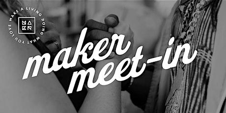 Maker Meet-in: Reaching In tickets
