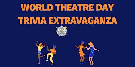World Theatre Day Trivia Extravaganza tickets