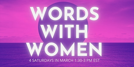 Words With Women - 4 week writing circle tickets
