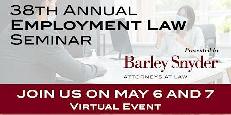 38th Annual Employment Law Seminar - Virtual tickets