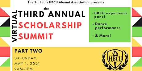 """3rd Annual Scholarship Summit - Part 2 """"The HBCU Experience"""" tickets"""