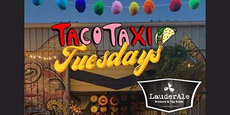 Taco Taxi Tuesdays at LauderAle tickets