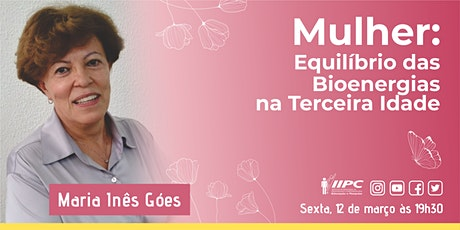 LIVE - Mulher: Equilíbrio das Bioenergias na Terceira Idade ingressos