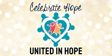 Celebrate Hope - United in Hope Virtual Fundraising Event! tickets