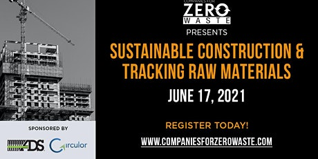 Sustainable Construction & Tracking Critical Raw Materials tickets