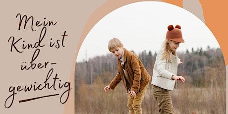 Workshop - Mein Kind ist übergewichtig - Was können wir als Eltern tun? Tickets