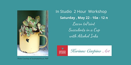 Learn to Paint Succulents in a Cup with Inks tickets