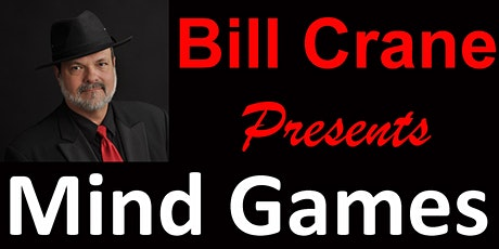 Bill Crane's Mind Games Show tickets