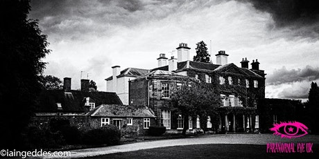 Bishton Hall Staffordshire Halloween Ghost Hunt Paranormal Eye UK tickets