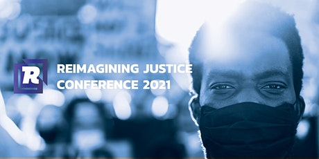 Reimagining Justice biglietti