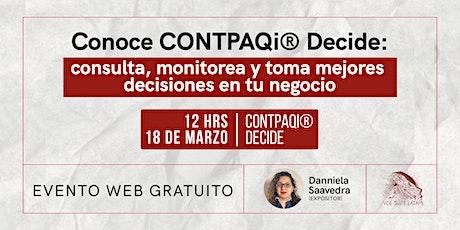CONTPAQi® Decide: consulta, monitorea y toma mejores decisiones. boletos