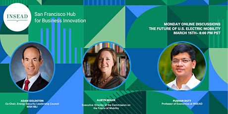INSEAD SF Monday's : The Future of U.S. Electric Mobility tickets
