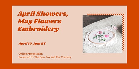 Intermediate Embroidery: April Showers, May Flowers  - ONLINE CLASS tickets