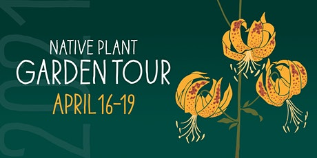 18th Annual Theodore Payne Native Plant Garden Tour   April 16 - 18, 2021 tickets