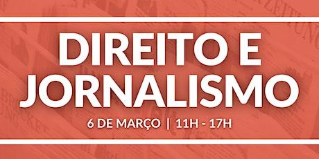 O Direito e o Jornalismo bilhetes