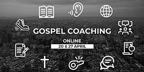Gospel Coaching - Online tickets