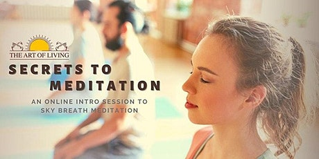 Secrets to Meditation : An Online Intro Session to SKY breath meditation tickets