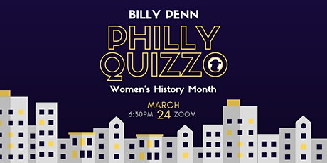 Billy Penn Philly Quizzo - March 2021 tickets