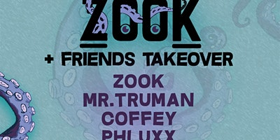 ZOOK + Friends Takeover