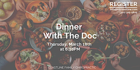 Dinner With The Doc - Coastline Family Chiropractic tickets
