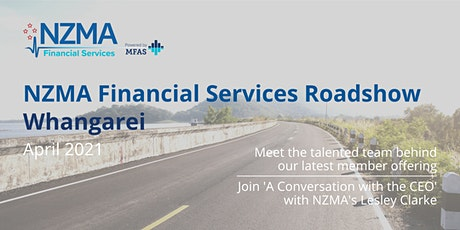 NZMA Financial Services Roadshow | Whangarei tickets