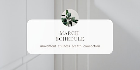 March Home Flow - Movement + Meditation Classes. tickets