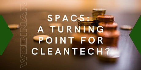 SPACs: A turning point for cleantech? tickets