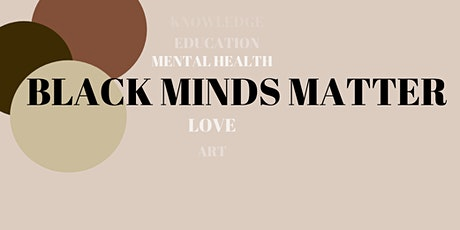 Black Minds Matter: The Anatomy of Black Love tickets
