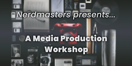 Media Production Workshop tickets