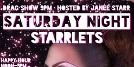 Saturday Night Starrlets • Mar 6 • Hosted by Janee Starr tickets