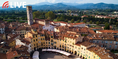 """FLASH WEBINAR   """"Live Virtual Tour of Lucca"""" tickets"""