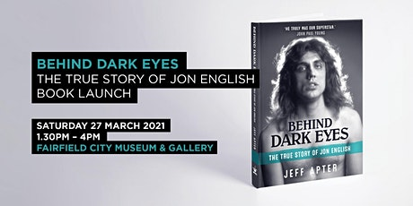 Behind Dark Eyes: The True Story of Jon English Book Launch tickets