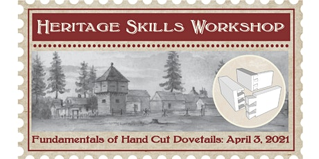 Heritage Skills: Fundamentals of Hand Cut Dovetails tickets