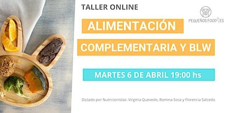 TALLER DE ALIMENTACIÓN COMPLEMENTARIA  y BLW biglietti
