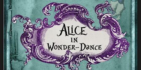 Alice in Wonder-Dance Student Showcase tickets