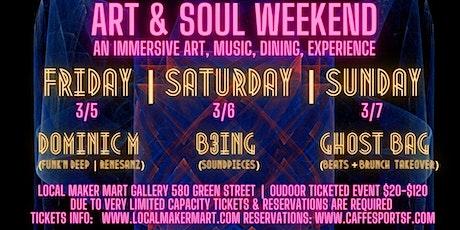 Art & Soul Weekend March 5,6,7 tickets
