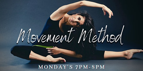 Movement Method Monday's tickets