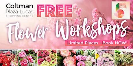 Coltman Plaza Lucas Flower Workshops tickets