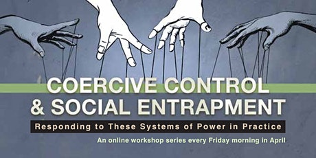 Coercive Control and Social Entrapment tickets